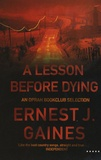 Ernest-J Gaines - A Lesson Before Dying.