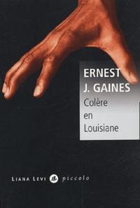 Ernest-J Gaines - Colère en Louisiane.