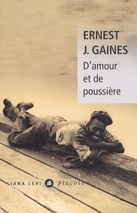 Ernest J. Gaines - D'amour et de poussière.