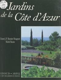 Ernest J.-P. Boursier-Mougenot et Michel Racine - Provence et Côte d'Azur (2). Jardins de la Côte d'Azur.
