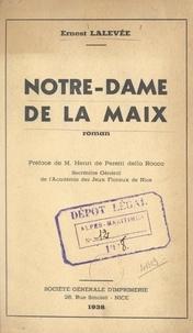 Ernest Lalevée et Henri de Peretti della Rocca - Notre-Dame de la Maix.
