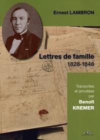 Ernest Lambron - Lettres de famille - 1828-1846.