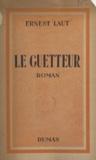 Ernest Laut et Lucien Jonas - Le guetteur.