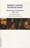 Ernest Lavisse et Achille Luchaire - Histoire de France - Tome 4, Les premiers Capétiens (987-1137).