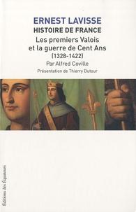 Ernest Lavisse et Alfred Coville - Histoire de France - Tome 7, Les premiers Valois et la guerre de cent ans (1328-1422).