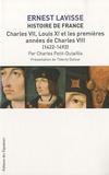 Ernest Lavisse et Charles Petit-Dutaillis - Histoire de France - Tome 8, Charles VII, Louis XI et les premières années de Charles VIII (1422-1492).