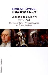 Ernest Lavisse et Henri Carré - Histoire de France - Tome 17, Le règne de Louis XVI (1774-1789).