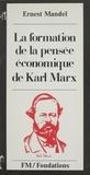 Ernest Mandel - La formation de la pensée économique de Karl Marx.