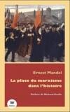 Ernest Mandel - La place du marxisme dans l'histoire.