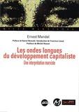 Ernest Mandel - Les ondes longues du développement capitaliste - Une interprétation marxiste.