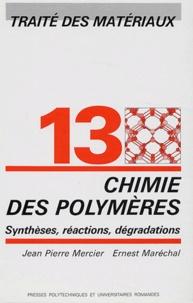 Chimie des polymères - Synthèses, réactions et dégradations.pdf