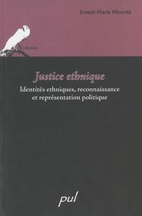 Ernest-Marie Mbonda - Justice ethnique - Identités ethniques, reconnaissance et représentation politique.