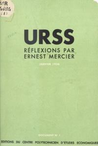 Ernest Mercier - URSS, réflexions par Ernest Mercier - Janvier 1936.