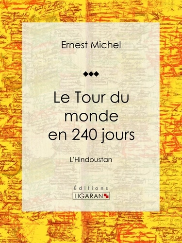 Le Tour du monde en 240 jours. L'Hindoustan