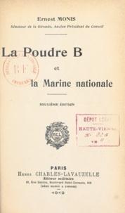 Ernest Monis - La poudre B et la marine nationale.