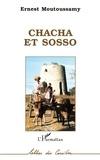 Ernest Moutoussamy - Chacha et Sosso.