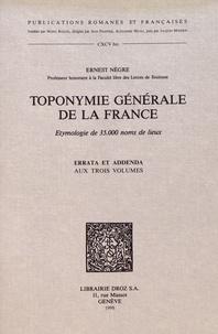 Ernest Nègre - Toponymie générale de la France - Errata et addenda aux trois volumes.