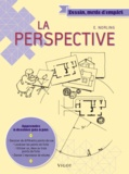Ernest Norling - La perspective.