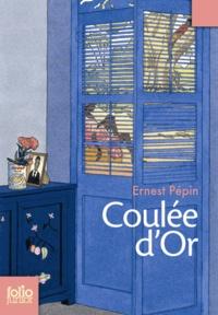 Ernest Pépin - Coulée d'or.