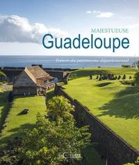 Ernest Pépin et Gisèle Pineau - Majestueuse Guadeloupe - Trésors du patrimoine départemental.