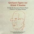 Ernest Pépin - Quelques mots sur Aimé Césaire.