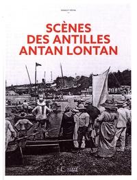Ernest Pépin - Scènes des Antilles antan lontan.