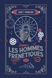 Ernest Pérochon - Les hommes frénétiques.