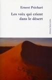 Ernest Psichari - Les voix qui crient dans le désert - Souvenirs d'Afrique.
