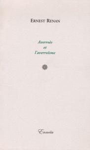 Ernest Renan - Averroès et l'averroïsme.