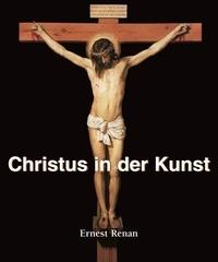 Ernest Renan - Christus in der Kunst.