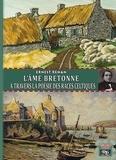 Ernest Renan - L'Âme bretonne à travers la poésie des races celtiques.