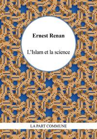 Ernest Renan - L'Islam et la science.