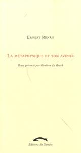 Ernest Renan - La métaphysique et son avenir.