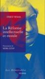 Ernest Renan - La réforme intellectuelle et morale.