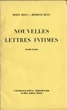 Ernest Renan et Henriette Renan - Nouvelles lettres intimes 1846-1850.