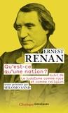 Ernest Renan - Qu'est-ce qu'une nation ? - Suivi de Le judaïsme comme race et comme religion.