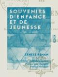 Ernest Renan - Souvenirs d'enfance et de jeunesse.