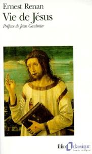 Ernest Renan - Vie de Jésus.