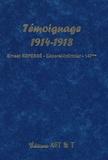 Ernest Repesse - Témoignages 1914-1918 - Ernest Repesse Caporal-Infirmier au 147e RI de Sedan.