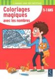 Ernest Robert - Coloriages magiques avec les nombres - 5-7 ans.