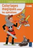 Ernest Robert - Coloriages magiques avec les opérations.