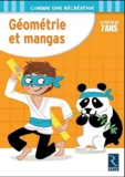 Ernest Robert - Géométrie et mangas - A partir de 7 ans.