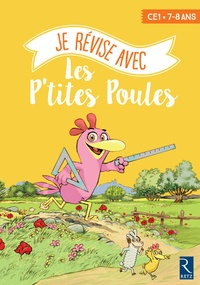 Ernest Robert - Je révise avec les p'tites poules - CE1 - 7-8 ans.