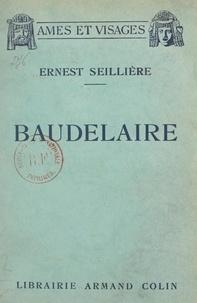Ernest Seillière - Baudelaire.