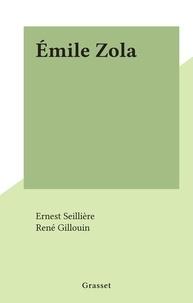 Ernest Seillière et René Gillouin - Émile Zola.