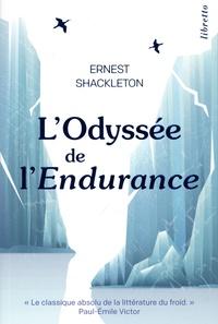 Ernest Shackleton - L'Odyssée de l'endurance - Première tentative de traversée de l'Antartique 1914-1917.
