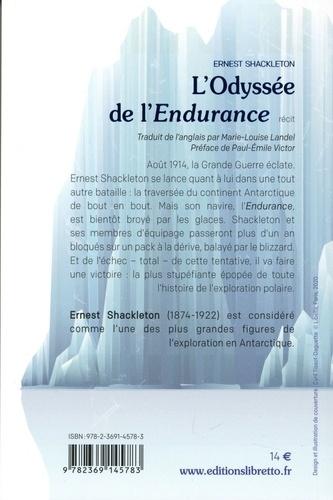 L'Odyssée de l'endurance. Première tentative de traversée de l'Antartique 1914-1917  Edition limitée