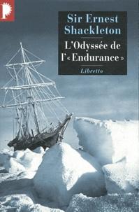 Ernest Shackleton - L'Odyssée de l'Endurance.