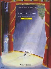 Ernest Van de Velde - Le petit Paganini - Volume 2 : Traité élémentaire de violon.