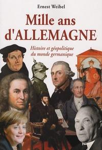 Téléchargement gratuit d'ebooks pdf sans inscription Mille ans d'Allemagne  - Histoire et géopolitique du monde germanique